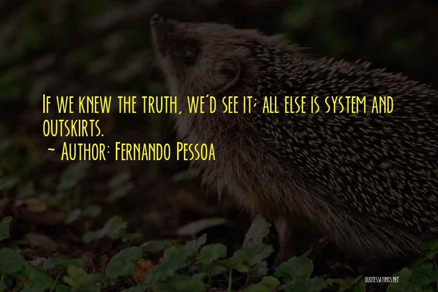 Fernando Pessoa Quotes 796991