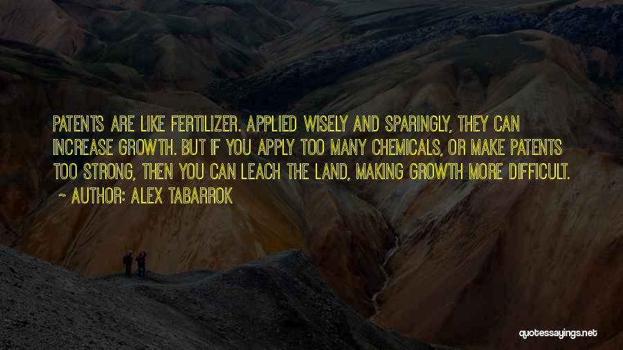Fertilizer Quotes By Alex Tabarrok