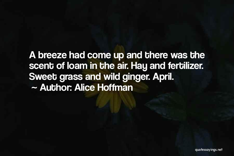 Fertilizer Quotes By Alice Hoffman