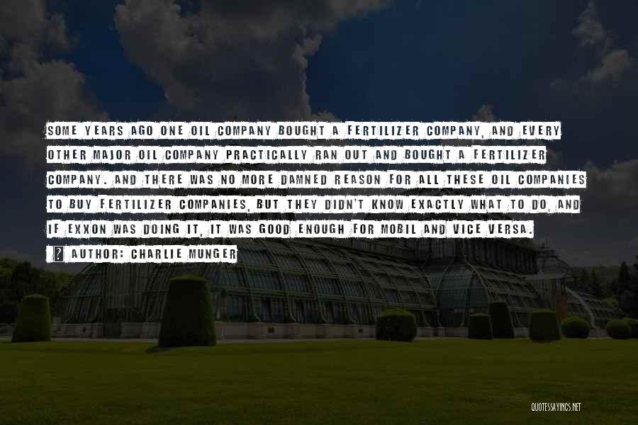 Fertilizer Quotes By Charlie Munger