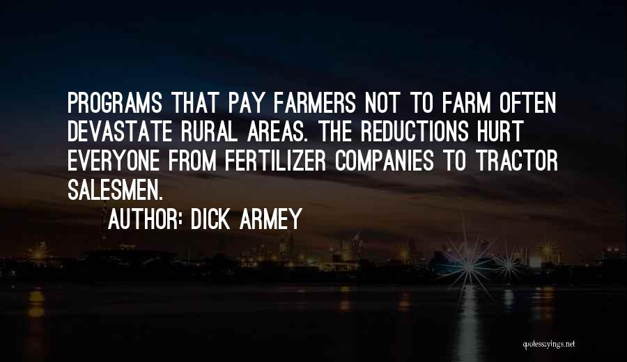 Fertilizer Quotes By Dick Armey
