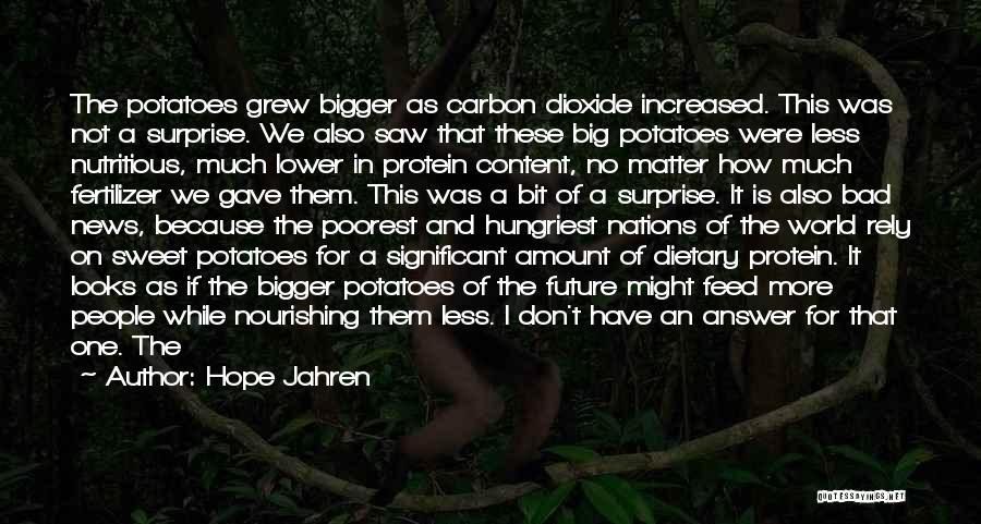 Fertilizer Quotes By Hope Jahren