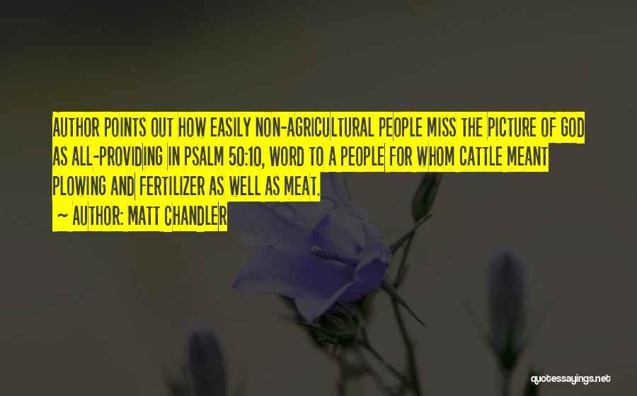 Fertilizer Quotes By Matt Chandler