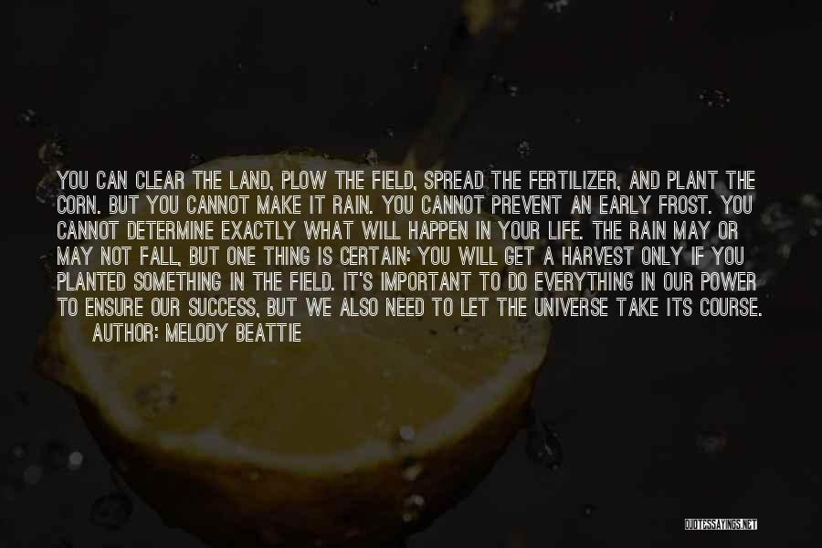 Fertilizer Quotes By Melody Beattie