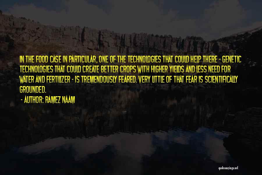 Fertilizer Quotes By Ramez Naam