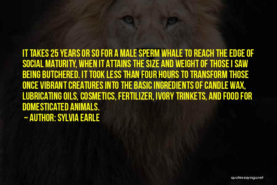 Fertilizer Quotes By Sylvia Earle