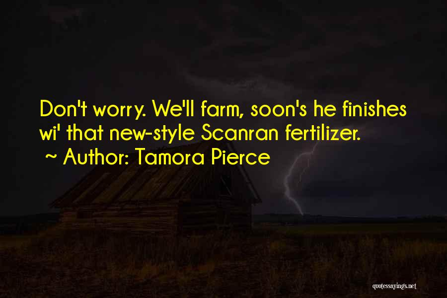 Fertilizer Quotes By Tamora Pierce