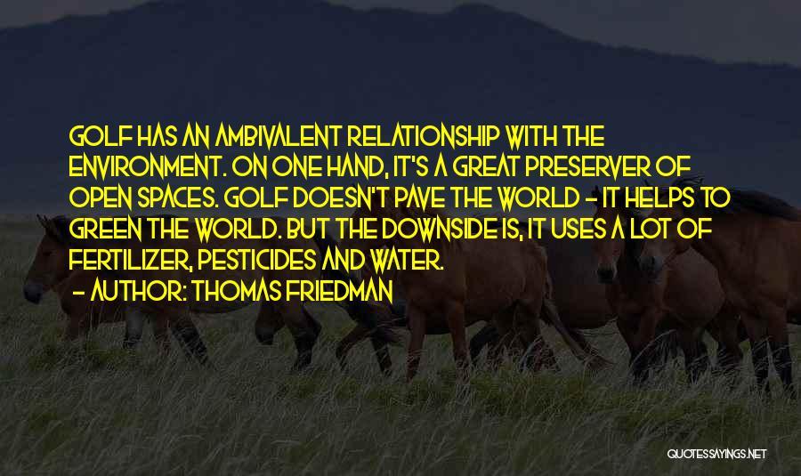 Fertilizer Quotes By Thomas Friedman