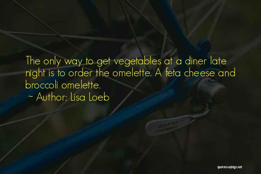 Feta Quotes By Lisa Loeb