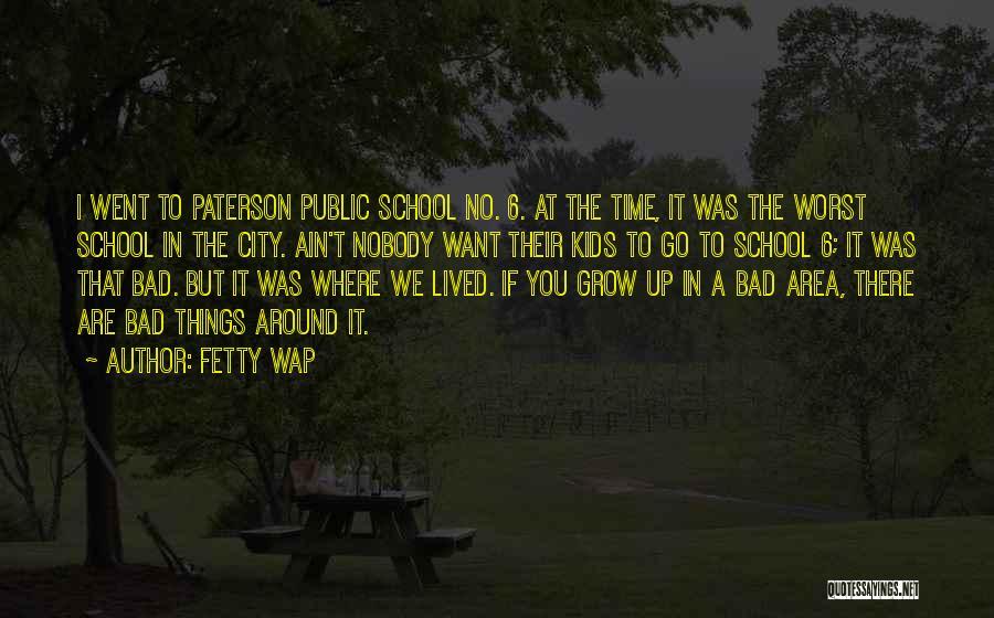 Fetty Wap's Quotes By Fetty Wap