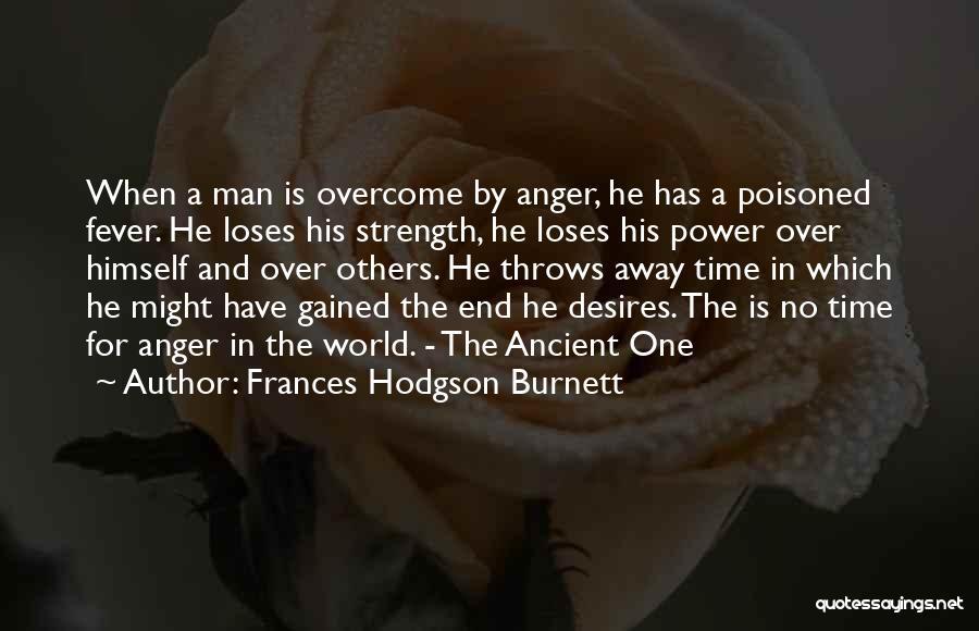 Fever Go Away Quotes By Frances Hodgson Burnett