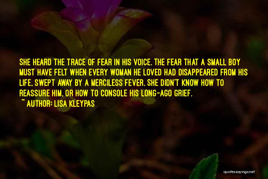 Fever Go Away Quotes By Lisa Kleypas