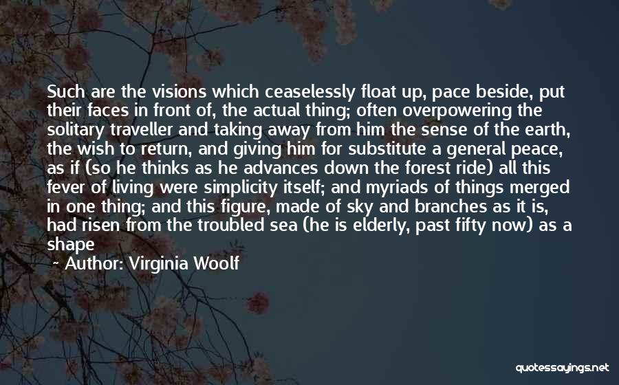 Fever Go Away Quotes By Virginia Woolf