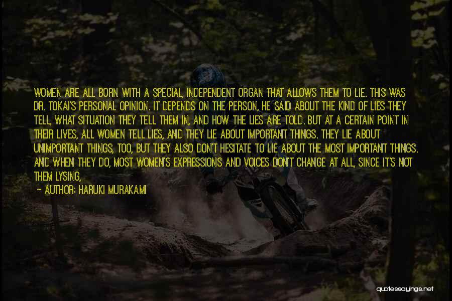Few Things Never Change Quotes By Haruki Murakami