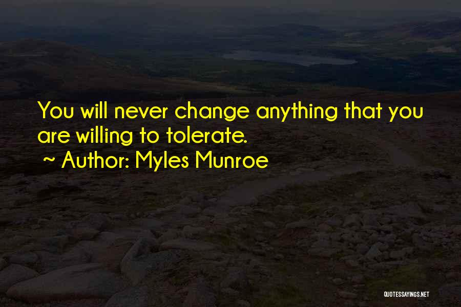 Few Things Never Change Quotes By Myles Munroe
