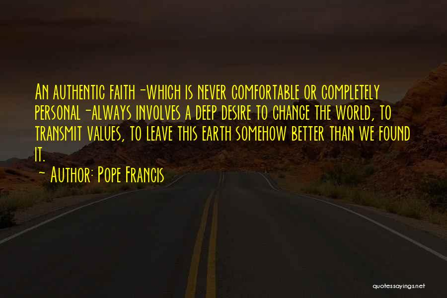 Few Things Never Change Quotes By Pope Francis