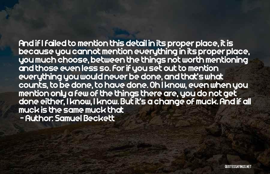 Few Things Never Change Quotes By Samuel Beckett