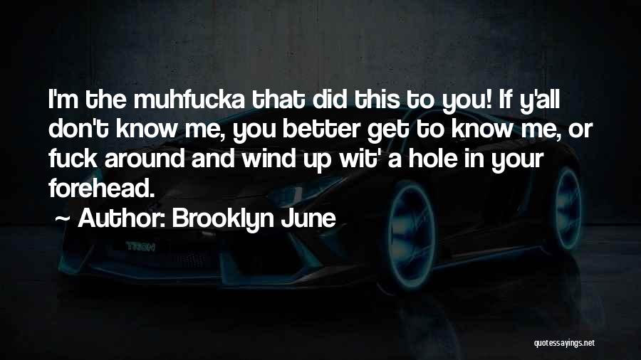 Fiction Literature Quotes By Brooklyn June