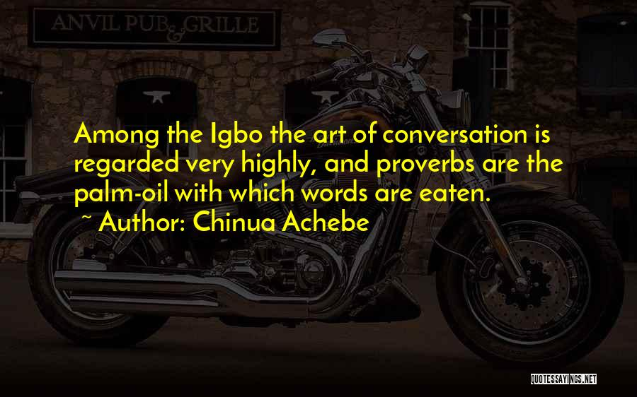 Fiction Literature Quotes By Chinua Achebe