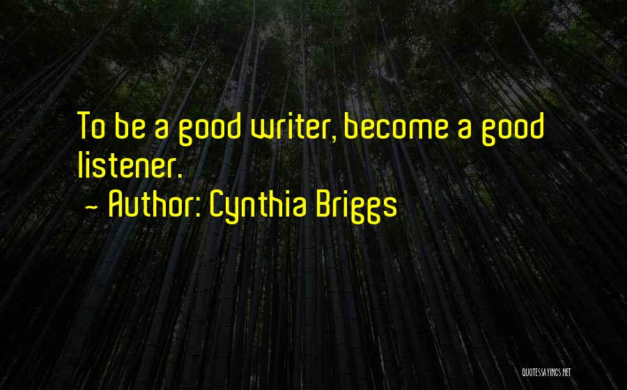 Fiction Literature Quotes By Cynthia Briggs
