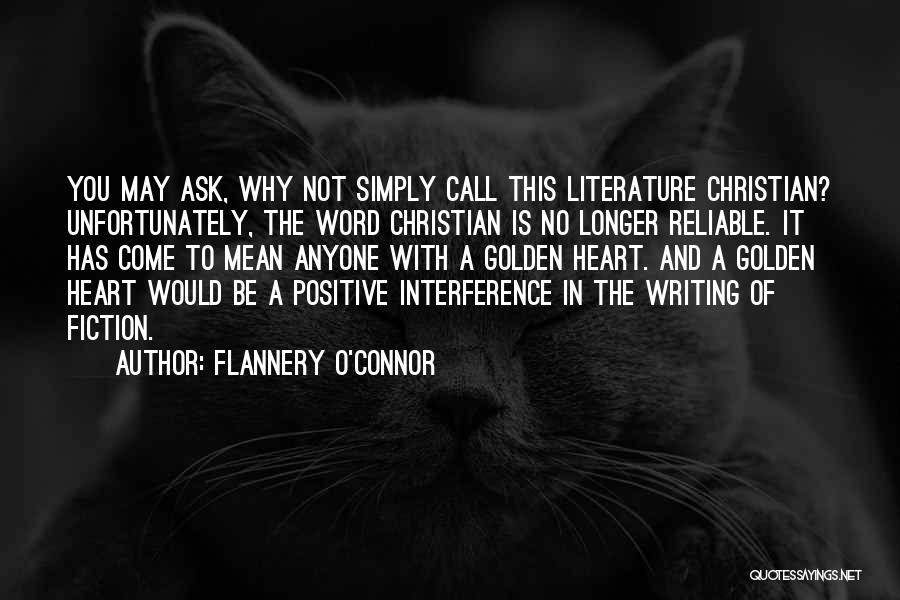 Fiction Literature Quotes By Flannery O'Connor