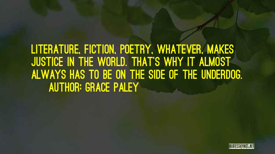 Fiction Literature Quotes By Grace Paley