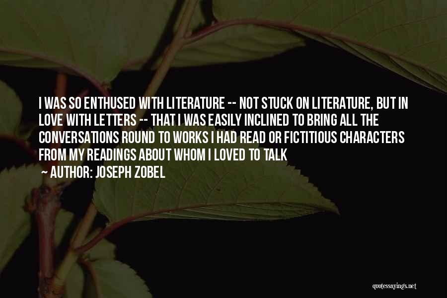 Fiction Literature Quotes By Joseph Zobel