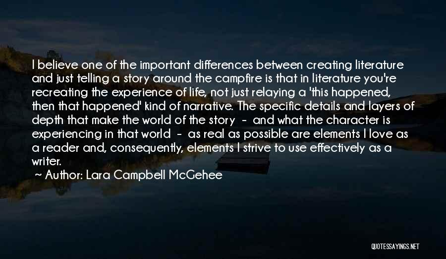 Fiction Literature Quotes By Lara Campbell McGehee