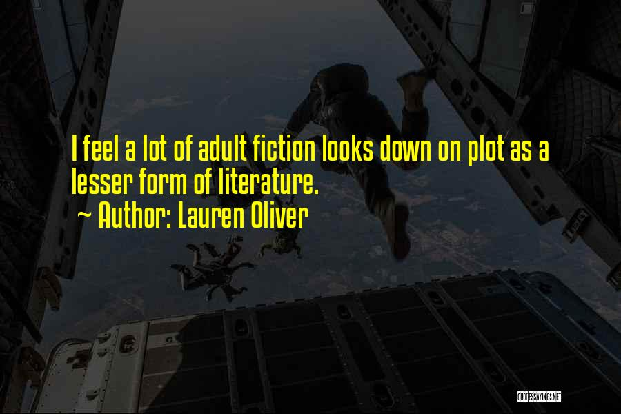 Fiction Literature Quotes By Lauren Oliver
