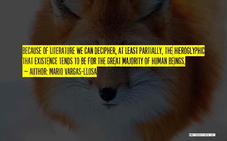 Fiction Literature Quotes By Mario Vargas-Llosa