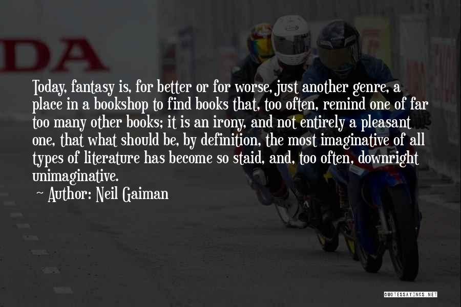 Fiction Literature Quotes By Neil Gaiman