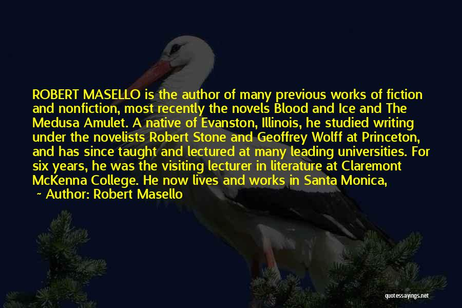 Fiction Literature Quotes By Robert Masello