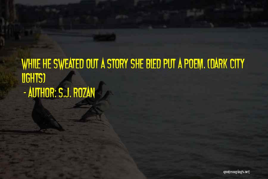 Fiction Literature Quotes By S.J. Rozan
