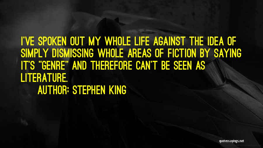 Fiction Literature Quotes By Stephen King