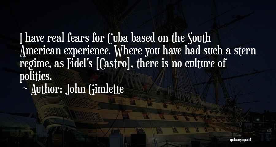 Fidel Quotes By John Gimlette