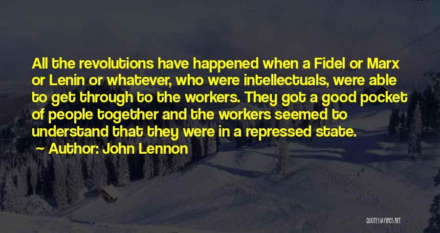 Fidel Quotes By John Lennon