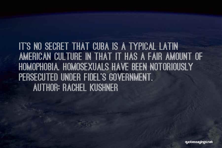 Fidel Quotes By Rachel Kushner