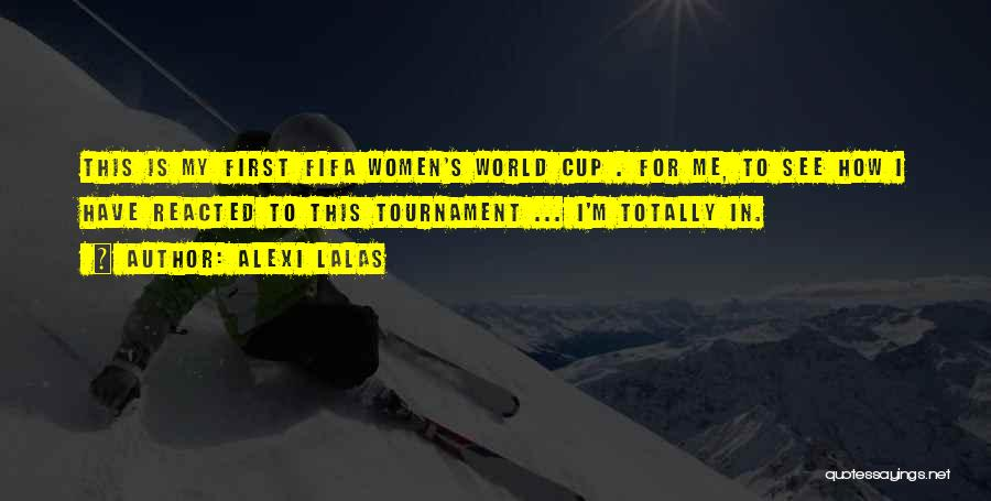 Fifa World Cup Quotes By Alexi Lalas