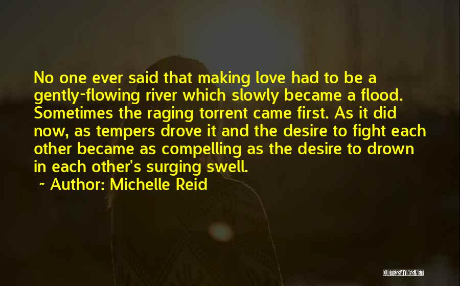 Fight For The One U Love Quotes By Michelle Reid