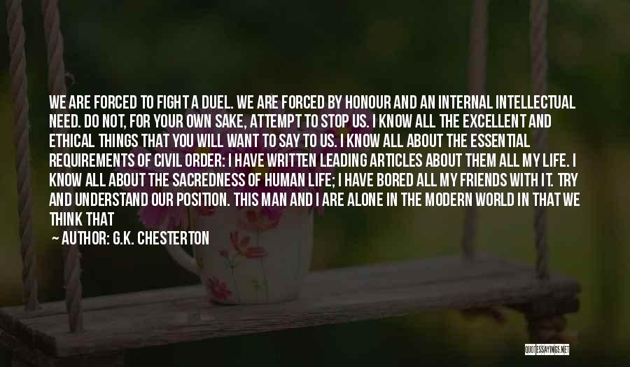 Fight For Your Friends Quotes By G.K. Chesterton