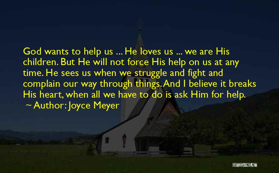 Fight Through Struggle Quotes By Joyce Meyer