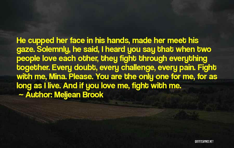 Fight Through The Pain Quotes By Meljean Brook