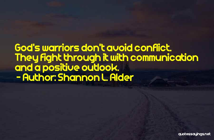 Fight Through The Pain Quotes By Shannon L. Alder