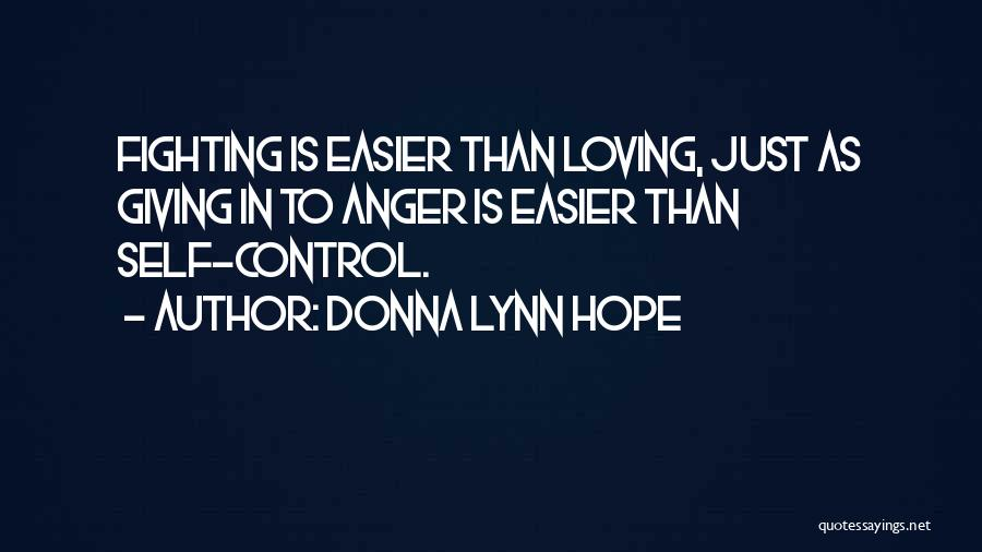 Fighting But Loving Quotes By Donna Lynn Hope