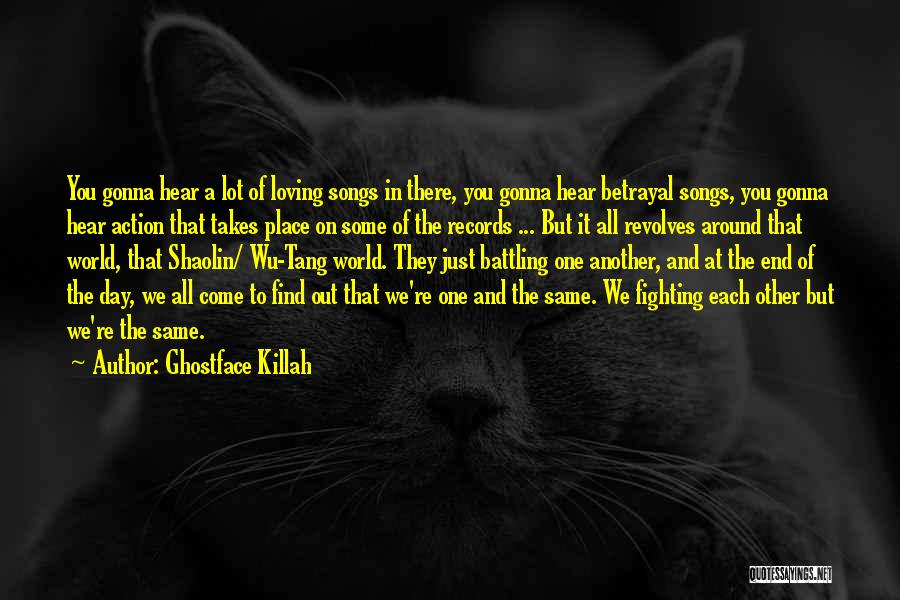 Fighting But Loving Quotes By Ghostface Killah