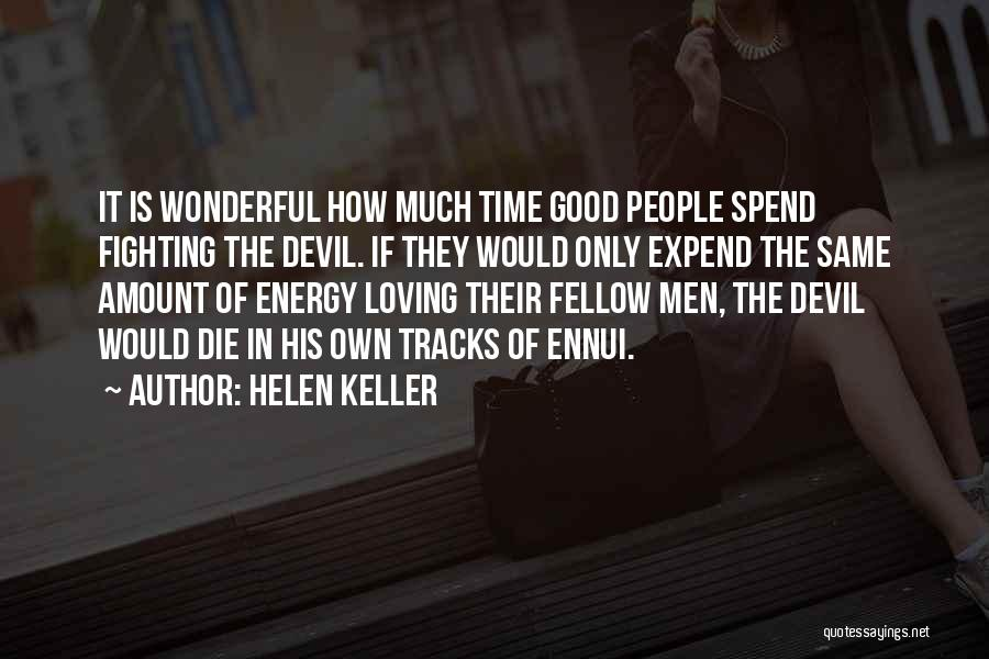 Fighting But Loving Quotes By Helen Keller