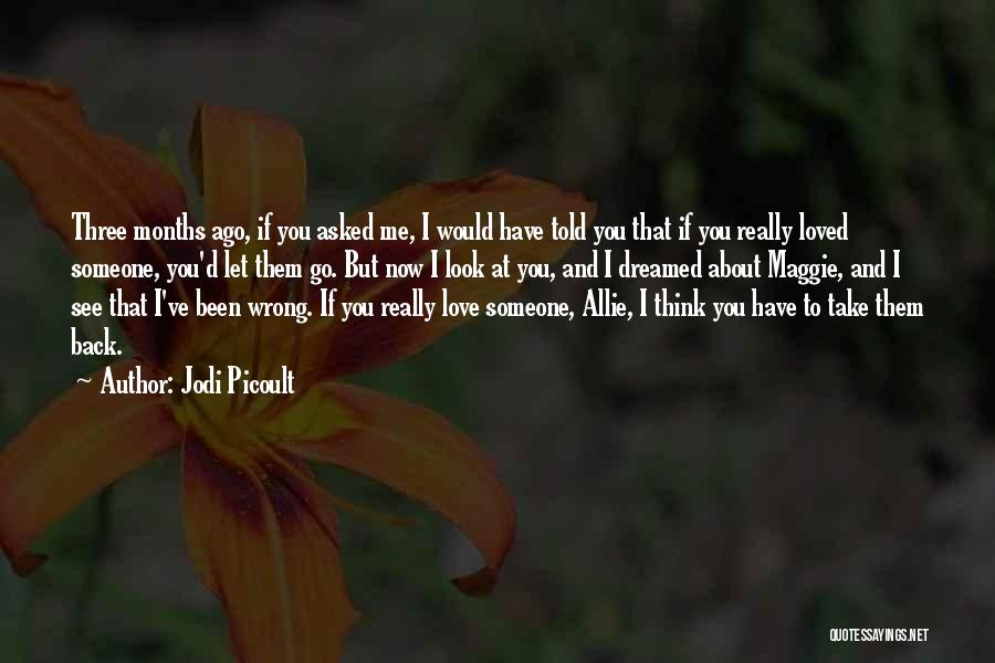 Fighting But Loving Quotes By Jodi Picoult
