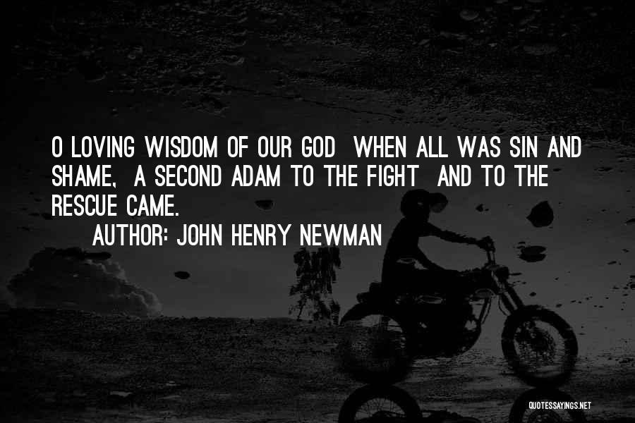 Fighting But Loving Quotes By John Henry Newman