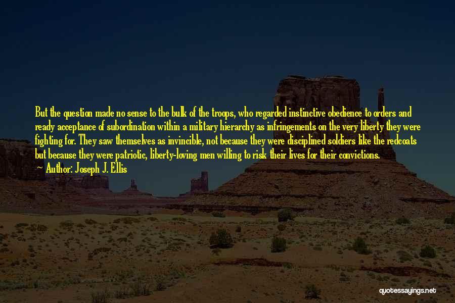 Fighting But Loving Quotes By Joseph J. Ellis