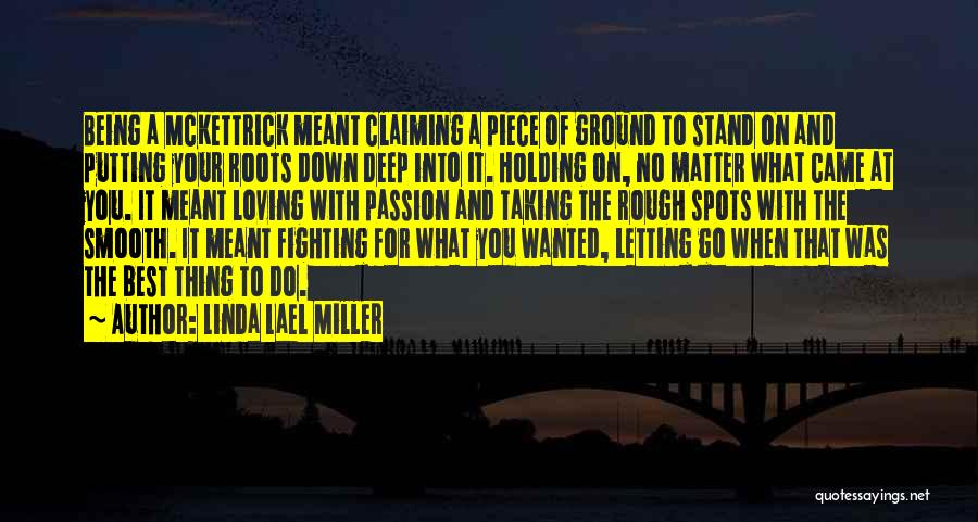 Fighting But Loving Quotes By Linda Lael Miller